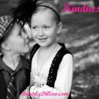 Kindness….