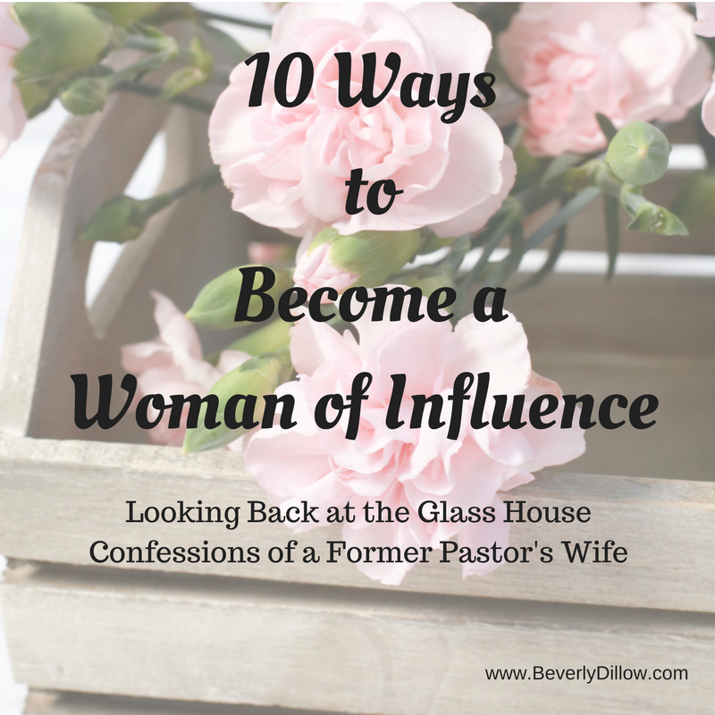 10 Ways to Become a Woman of Influence