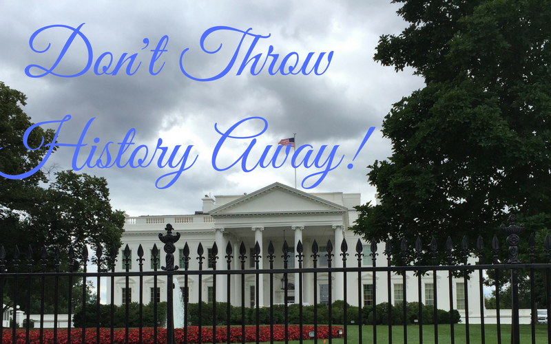 Don't Throw History Away!