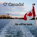 O'Canada, O'Canada!